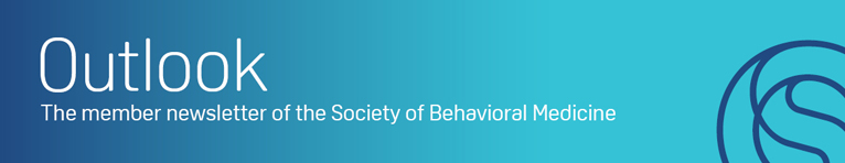 Outlook: Newsletter of the Society of Behavorial Medicine