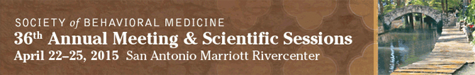 36th Annual Meeting, April 22-25, 2015, San Antonio, TX Marriott Rivercenter